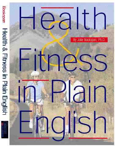 "ALT =[""Cover of OLD second edition of Health & Fitness in Plain English by Dr. Jolie Bookspan. Check for improved Third Edition. Upgrade offers on author web site http://drbookspan.com/book""]"